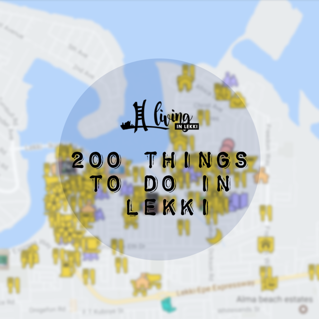 200 things to do in lekki